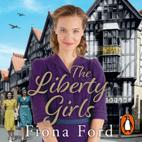 The Liberty Girls - Audiobook - Fiona Ford - Storytel