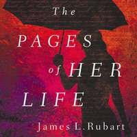 The Pages of Her Life - James L. Rubart