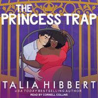The Princess Trap - Talia Hibbert
