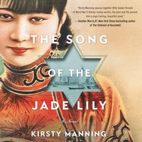 The Song of the Jade Lily - Kirsty Manning