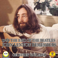1969 The End Of The Beatles - John Lennon Remembers - Geoffrey Giuliano
