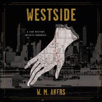 Westside - W.M. Akers