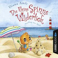 Die kleine Spinne Widerlich: Ausflug ans Meer - Diana Amft