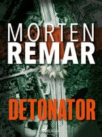 Detonator - Morten Remar