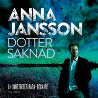 Dotter saknad - Anna Jansson