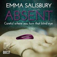 Absent - Emma Salisbury