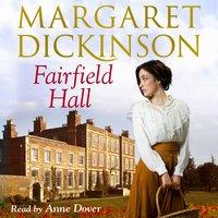 Fairfield Hall - Margaret Dickinson