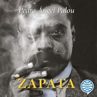 Zapata - Pedro Ángel Palou