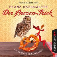 Schäfer und Dorn - Band 2,5: Der Brezen-Trick