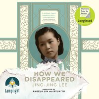 How we Disappeared - Jing-jing Lee