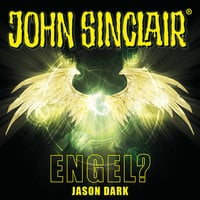 John Sinclair - Sonderedition 12: Engel? - Jason Dark