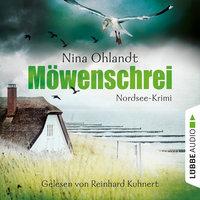 John Benthiens zweiter Fall: Möwenschrei - Nina Ohlandt