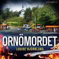 Ornömordet - Louise Björnlund