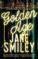 Golden Age - Jane Smiley