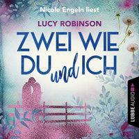 Zwei wie du und ich - Lucy Robinson