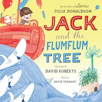 Jack and the Flumflum Tree - Julia Donaldson