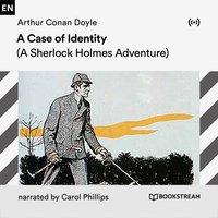 A Case of Identity - Arthur Conan Doyle