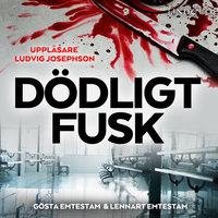 Dödligt fusk - Gösta Emtestam,Lennart Emtestam