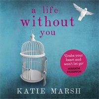 A Life Without You - Katie Marsh