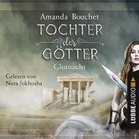 Tochter der Götter - Band 1: Glutnacht - Amanda Bouchet