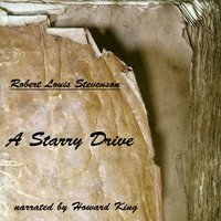 A Starry Drive - Robert Louis Stevenson