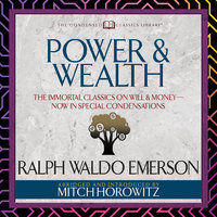 Power & Wealth - Ralph Waldo Emerson