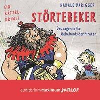 Störtebeker: Das sagenhafte Geheimnis der Piraten - Harald Parigger
