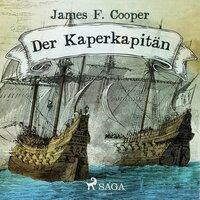 Der Kaperkapitän - James F. Cooper