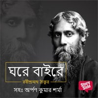 Ghare Baire - Rabindranath Tagore