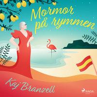 Mormor på rymmen - Kaj Branzell