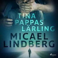 Tina - Pappas lärling - Micael Lindberg