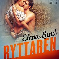 Ryttaren - erotisk novell - Elena Lund