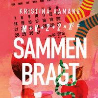 Sammenbragt - Kristina Aamand