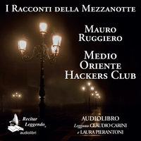 Medio Oriente Hackers Club - Mauro Ruggiero