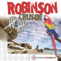 Robinson Crusoe - Daniel Defoe, Dirk Walbrecker