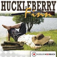 Huckleberry Finn - Mark Twain, Dirk Walbrecker