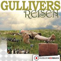 Gullivers Reisen - Jonathan Swift, Dirk Walbrecker