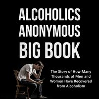 Alcoholics Anonymous Big Book - Bill W.