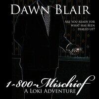 1-800-Mischief - Dawn Blair