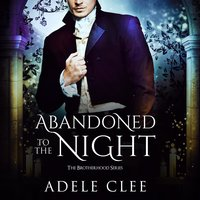 Abandoned to the Night - Adele Clee