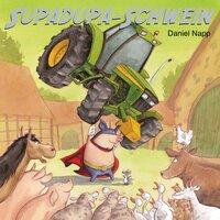 Supadupa-Schwein - Daniel Napp