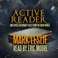 Active Reader - Mark Leslie