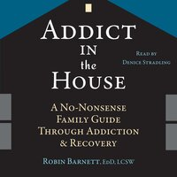 Addict in the House - Robin Barnett