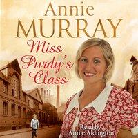 Miss Purdy's Class - Annie Murray