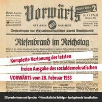 Vorwärts: Komplette Vertonung der letzten Ausgabe des sozialdemokratischen Vorwärts vom 28. Februar 1933 - Karmers