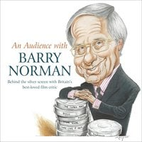 An Audience with Barry Norman - Barry Norman