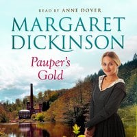 Pauper's Gold - Margaret Dickinson