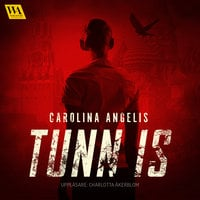 Tunn is - Carolina Angelis