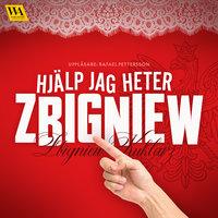 Hjälp jag heter Zbigniew - Zbigniew Kuklarz