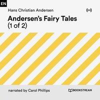 Andersen's Fairy Tales (1 of 2) - Hans Christian Andersen